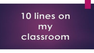 Photo of 10 lines on my classroom in English essay for class 1 to 10